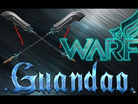 Warframe how to get guandao