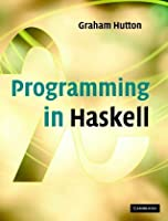 Programming in haskell graham hutton 2007 pdf